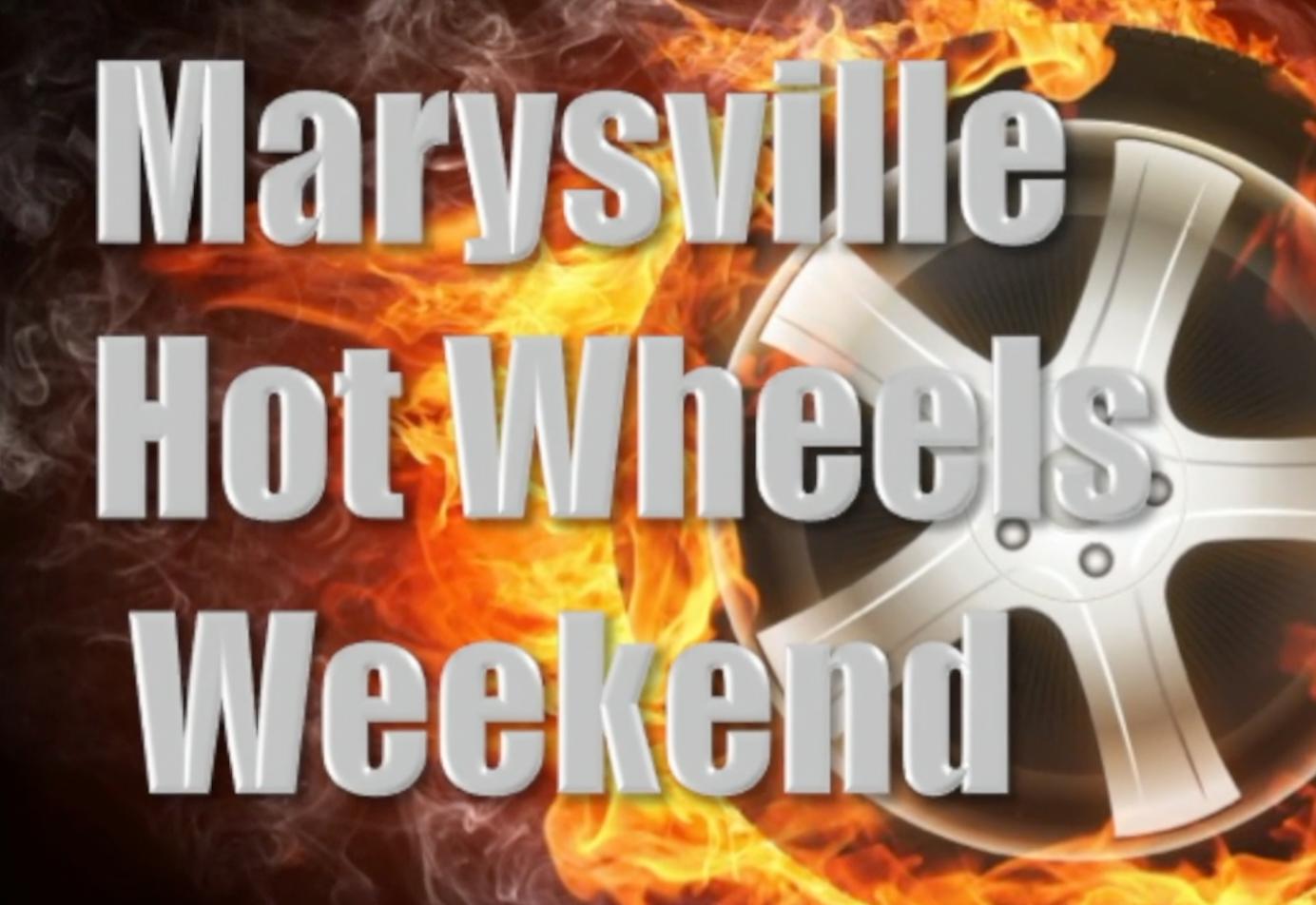 Marysville Hot Wheels Weekend